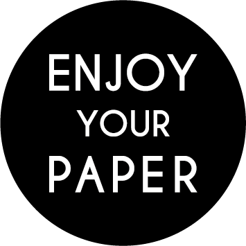Enjoy Your Paper